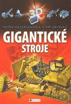 Obálka titulu Gigantické stroje