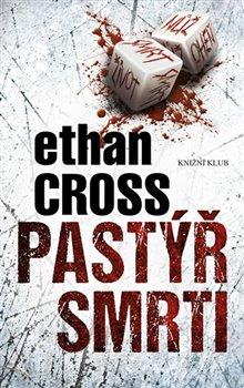 Pastýř smrti - Ethan Cross