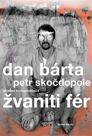 Maratonica se jmenuje nová deska Dana Bárty a doprovodného bandu Illustrathosféra. Žvaniti fér se jmenuje kniha rozhovorů s ním.