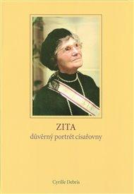 Zita - důvěrný portrét císařovny