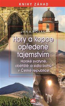 Obálka titulu Hory a kopce opředené tajemstvím