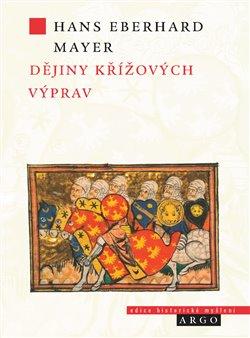 Obálka titulu Dějiny křížových výprav