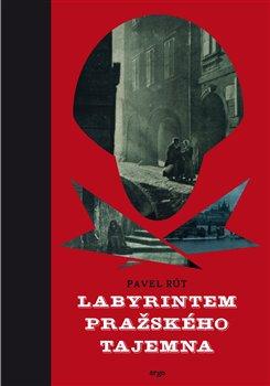 Obálka titulu Labyrintem pražského tajemna