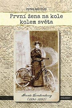 Obálka titulu První žena na kole kolem světa