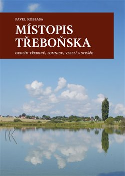 Obálka titulu Místopis Třeboňska