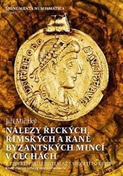 Obálka titulu Nálezy řeckých, římských a raně byzantských mincí v Čechách