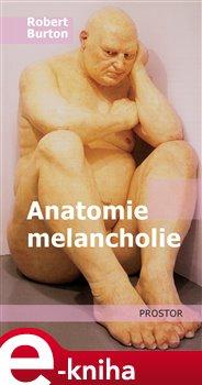 Obálka titulu Anatomie melancholie