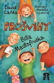 Průšvihy Billa Madlafouska