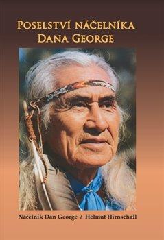 Obálka titulu Poselství náčelníka Dana George