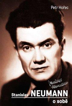 Obálka titulu Stanislav Neumann o sobě