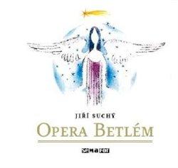 Obálka titulu Opera Betlém