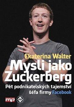 Obálka titulu Mysli jako Zuckerberg
