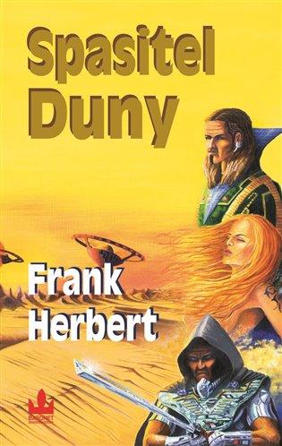 Spasitel Duny:Duna 2 - Frank Herbert | Booksquad.ink