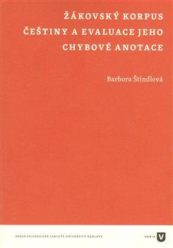 Obálka titulu Žákovský korpus češtiny a evaluace jeho chybové anotace