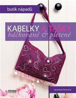 Obálka titulu Kabelky a tašky - háčkované & pletené