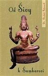 Obálka knihy Od Šivy k Šamkarovi