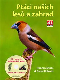 Obálka titulu Ptáci našich lesů a zahrad