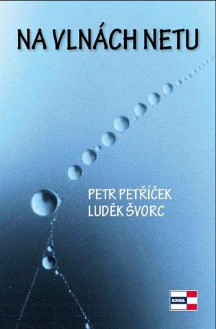 Na vlnách netu - Petr Petříček, | Booksquad.ink