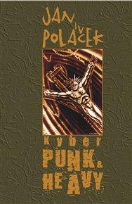 Kyberpunk & Heavy