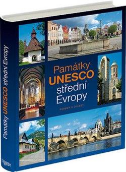 Obálka titulu Památky UNESCO střední Evropy