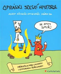 Obálka titulu Opráski sčeskí historje