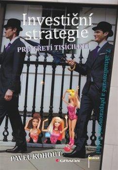 Obálka titulu Investiční strategie pro třetí tisíciletí