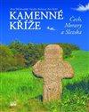 Obálka knihy Kamenné kříže Čech, Moravy a Slezska