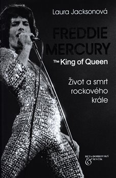 Obálka titulu Freddie Mercury - The King of Queen
