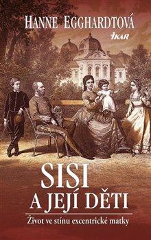 Obálka titulu Sisi a její děti