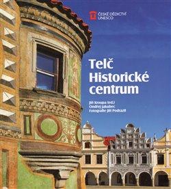 Obálka titulu Telč: Historické centrum