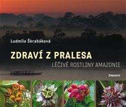 Obálka titulu Zdraví z pralesa