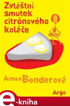 Obálka titulu Zvláštní smutek citronového koláče