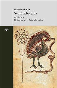 Obálka titulu Svatá Klotylda (474–545)