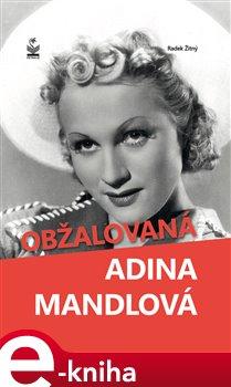 Obálka titulu Obžalovaná Adina Mandlová