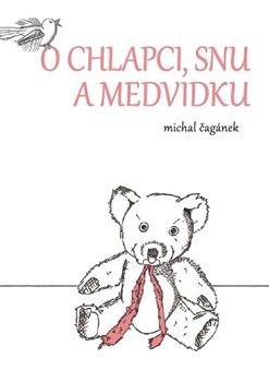 Obálka titulu O chlapci, snu a medvídku