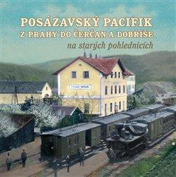 Obálka titulu Posázavský pacifik z Prahy do Čerčan a Dobříše