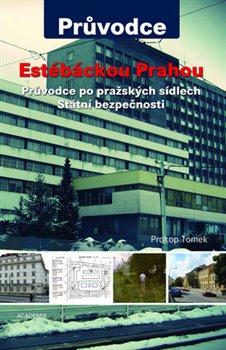 Obálka titulu Estébáckou Prahou
