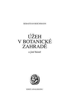 Obálka titulu Úžeh v botanické zahradě a jiné básně