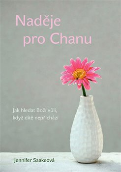 Obálka titulu Naděje pro Chanu