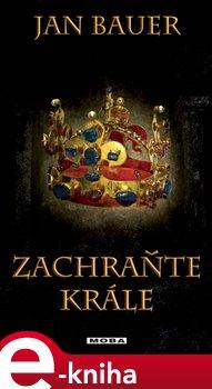 Obálka titulu Zachraňte krále