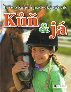 Obálka titulu Kůň a já