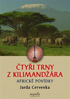 Obálka titulu Čtyři trny z Kilimandžára