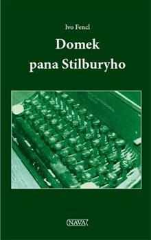 Obálka titulu Domek pana Stilburyho