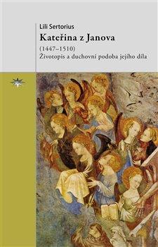 Obálka titulu Kateřina z Janova (1447–1510)