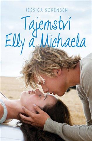 Tajemství Elly a Michaela - Jessica Sorensen   Booksquad.ink
