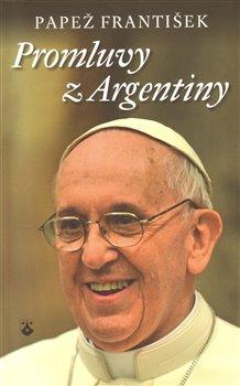 Obálka titulu Promluvy z Argentiny