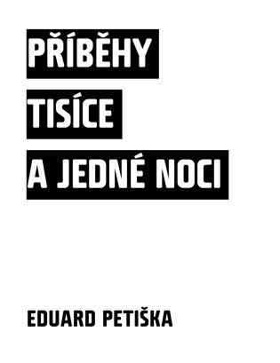 Příběhy tisíce a jedné noci - Eduard Petiška | Booksquad.ink