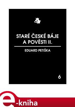 Obálka titulu Staré české báje a pověsti II.