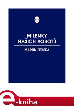 Milenky našich robotů