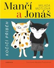 Mančí a Jonáš: Kočičí příběh